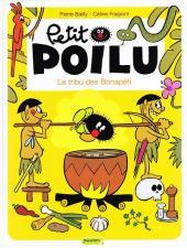 Petit Poilu -5- La tribu des Bonapéti