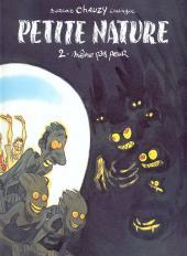 Petite nature -2- Même pas peur