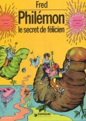 Philémon -13- Le secret de Félicien