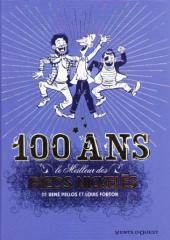 Pieds Nickelés (Le meilleur des) -7- 100 ans