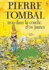 Pierre Tombal -8- Trou dans la couche d'os jaunes