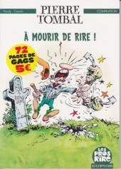 Pierre Tombal -HS1- A mourir de rire!