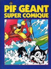 Pif Géant Super Comique -4- Croyez-vous au Père Noël et suite