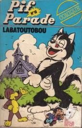 Pif Parade Comique -10- Labatoutobou