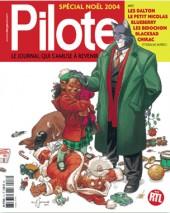 Pilote (Le journal qui s'amuse à revenir) -2- Spécial Noël 2004