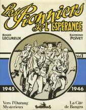 Les pionniers de l'espérance (Intégrale) -1- Vol. 1 (1945-1946)