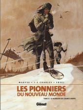 Les pionniers du Nouveau Monde -12a2006- Le murmure des grands arbres