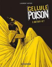 Cellule Poison -2- Qui suis-je ?