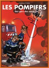 Les pompiers -1- Des gars des eaux