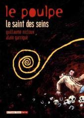 Le poulpe (6 Pieds sous Terre) -2- Le Saint des seins