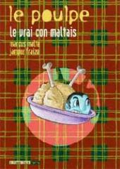 Le poulpe (6 Pieds sous Terre) -9- Le vrai con maltais