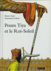 Poum Tiya et le Roi-Soleil
