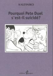 Pourquoi Pete Duel s'est-il suicidé ?