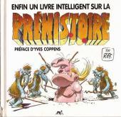 Préhistoire -1- Enfin un livre intelligent sur la préhistoire