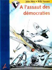 Le prix de la liberté -1- A l'assaut des démocraties