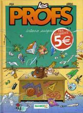 Les profs -1e5€- Interro surprise