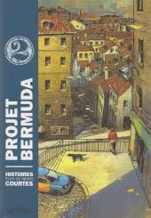 Projet Bermuda (Puis Bermuda) -2- Tome 2