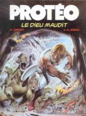 Protéo -6- Le Dieu maudit