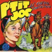 P'tit Joc -1- Le cheval fantastique