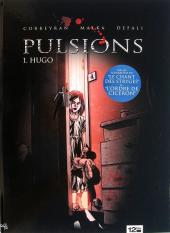 Pulsions, tome 1 et 2