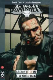 Punisher (MAX Comics) -5- Le haut est en bas et le noir est blanc