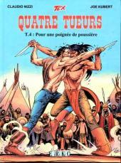 Tex - Quatre tueurs -4- Pour une poignée de poussière