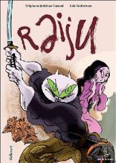 Raiju - Tome 1