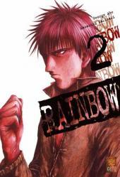 Rainbow -2- Tome 2