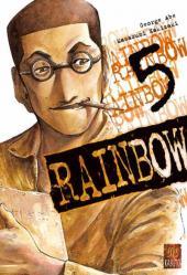 Rainbow -5- Tome 5