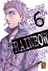 Rainbow -6- Tome 6