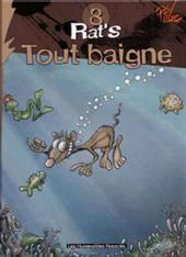 Rat's -8- Tout Baigne