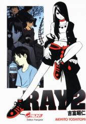 Ray -2- Tome 2
