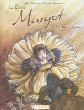 Reine Margot (La) (Derenne/Gheysens/Cadic)