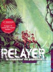 Relayer -2- Le chasseur de papillons