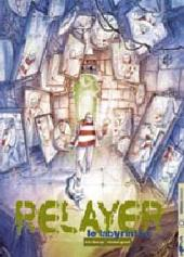 Relayer -4- Le labyrinthe