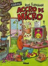 René Flapahoga accro de micro