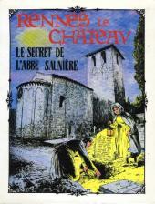 Rennes-le-Château - Le Secret de l'abbé Saunière