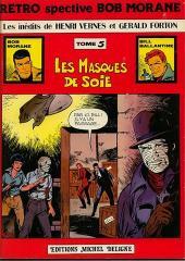 Bob Morane 5 (Deligne) -5- Les Masques de soie