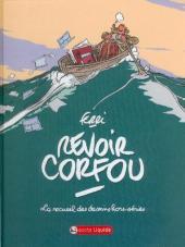 Revoir Corfou - Le recueil des dessins hors-séries