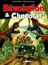 Révolution & Chocolat -2- Tome 2