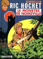 Ric Hochet -15a99- Le monstre de Noireville
