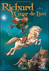 Richard Cœur de Lion (Brrémaud/ Bertolucci) -2- Saladin