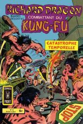 Richard Dragon - Combattant du Kung-Fu (Arédit) -12- Catastrophe temporelle