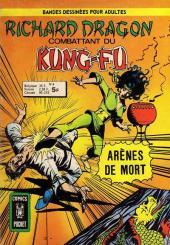 Richard Dragon - Combattant du Kung-Fu (Arédit) -4- Arènes de mort