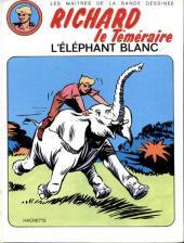 Raoul et Gaston - Richard le Téméraire -2- L'éléphant blanc