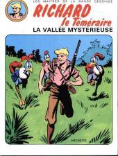 Raoul et Gaston - Richard le Téméraire -3- La vallée mystérieuse