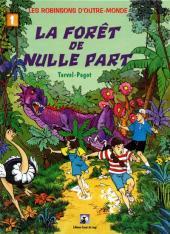 Les robinsons d'outre-monde -1- La forêt de nulle part
