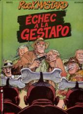Rock Mastard -2- Échec à la Gestapo