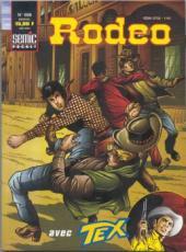 Rodéo -598- Des hommes sans pitié (suite)