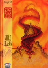 Rouge de Chine -1a- Ville Dragon